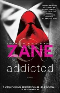 addicted by zane